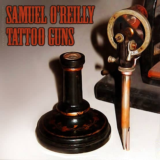 Samuel O'Reilly Tattoo Machine